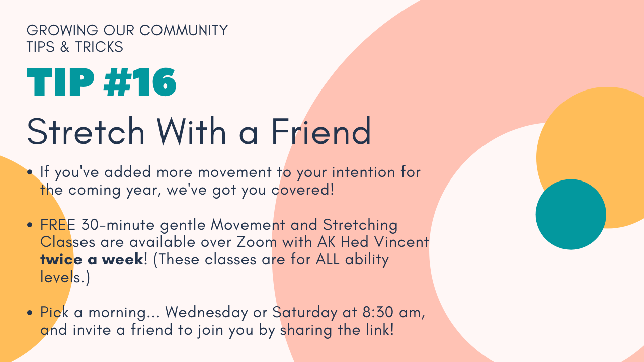 Growing Our Community Tip #16