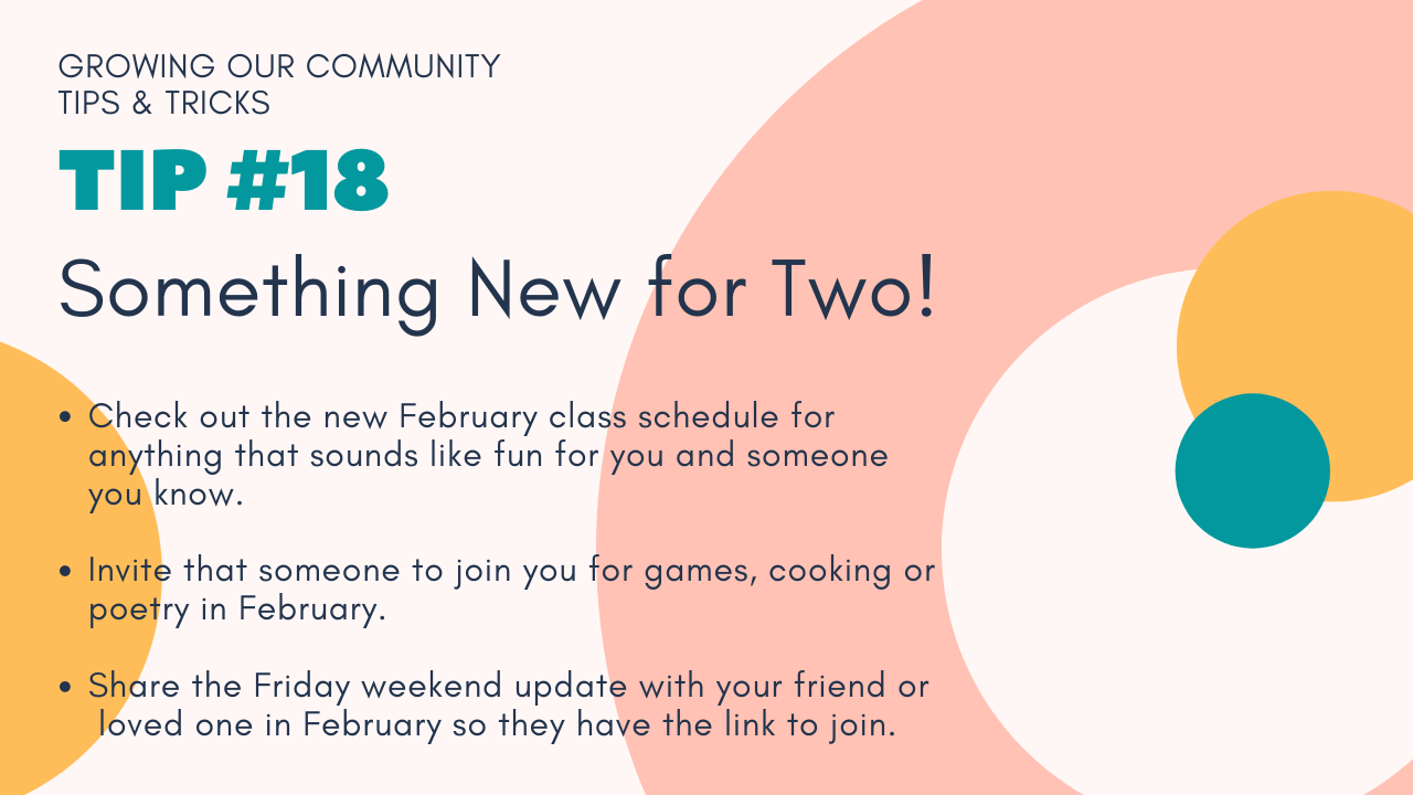 Growing Our Community Tip #18