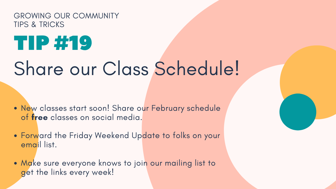 Growing Our Community Tip #19